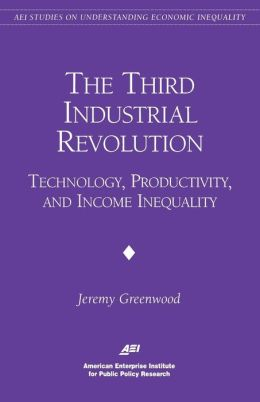 The Third Industrial Revolution:: Technology, Productivity, and Income Inequality