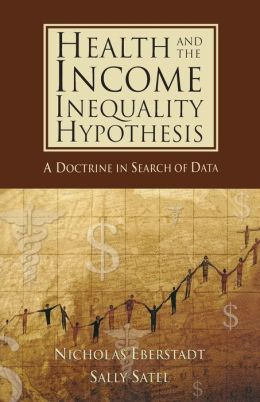 Health and Income Inequality Hypothesis: A Doctrine in Search of Data