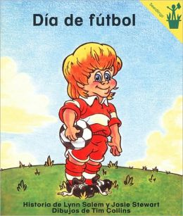 Early Reader: Dia de futbol (Spanish Edition)