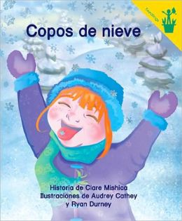 Early Reader: Copos de nieve (Spanish Edition)