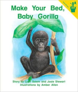 Early Readers: Make Your Bed, Baby Gorilla