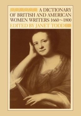 A Dictionary of British and American Women Writers, 1660-1800
