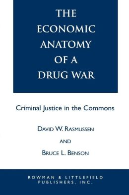 Economic Anatomy Of A Drug War