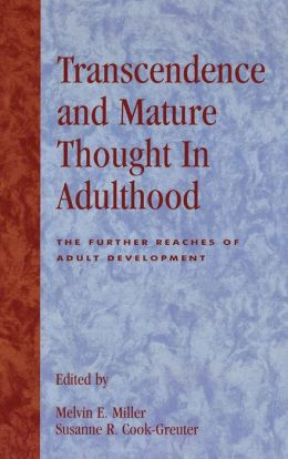 Transcendence And Mature Thought In Adulthood