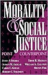 Morality and Social Justice: Point - Counterpoint
