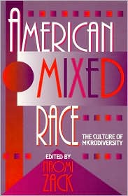 American Mixed Race: The Culture of