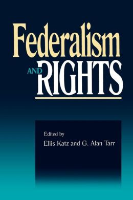 Federalism & Rights