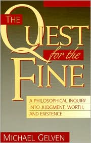 The Quest for the Fine: A Philosophical Inquiry into Judgment, Worth, and Existence