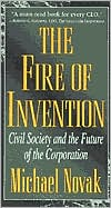 Fire of Invention: Civil Society and the Future of the Corporation