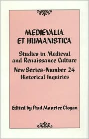 Medievalia et Humanistica: Studies in Medieval and Renaissance Culture