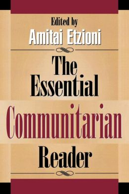 Essential Communitarian Reader