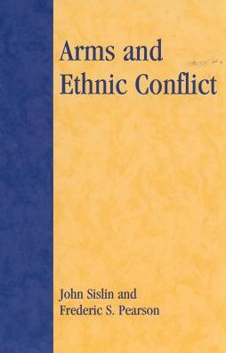 Arms and Ethnic Conflict