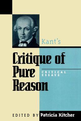 Critique of Pure Reason: Critical Essays