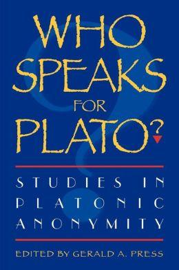 Who Speaks For Plato?
