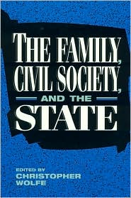 The Family, Civil Society and the State