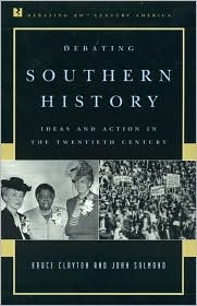 Debating Southern History: Ideas and Action in the Twentieth Century