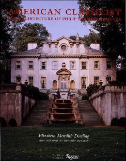 American Classicist: The Architecture of Philip Trammel