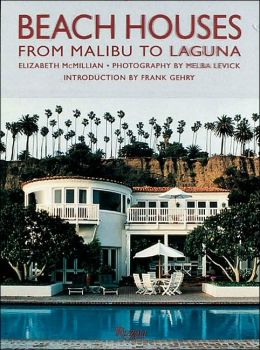 Beach Houses from Malibu to Laguna