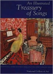 An Illustrated Treasury of Songs for Children: Traditional American Songs Ballads Folk Songs Nursery Rhymes
