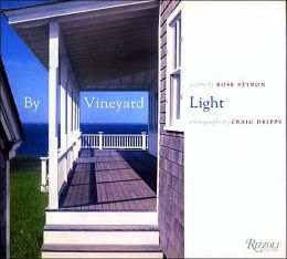 By Vineyard Light: Poems and Photographs of Martha's Vineyard