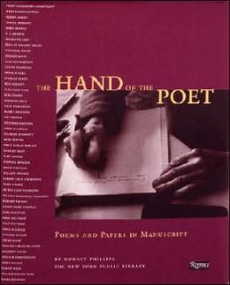 The Hand of the Poet: Poems and Papers in Manuscript