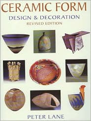 Ceramic Form: Design and Decoration