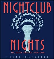 Nightclub Nights: Art, Legend and Style, 1920-1960