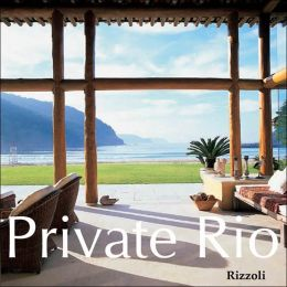 Private Rio: The Great Houses and Gardens