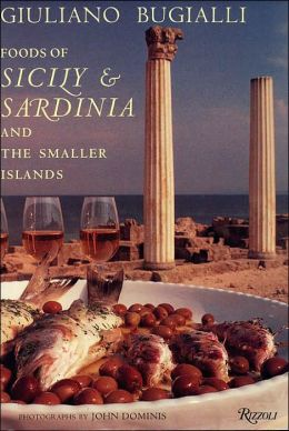 Foods of Sicily and Sardinia and the Smaller Islands
