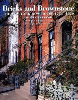 Bricks and Brownstone: The New York Rowhouse 1783-1929