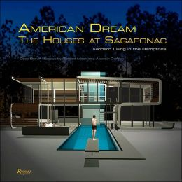 American Dream: The Houses at Sagaponac
