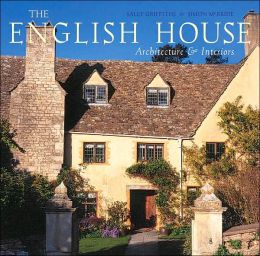 The English House: English Country Houses and Interiors