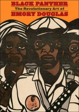 The Black Panther: The Revolutionary Art of Emory Douglas