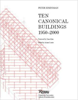 Ten Canonical Buildings: 1950-2000