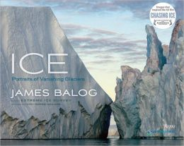 Ice: Portraits of Vanishing Glaciers