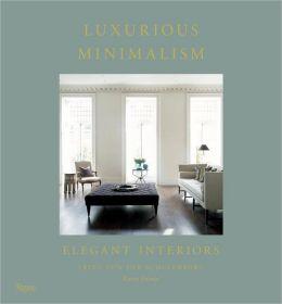 Luxurious Minimalism: Elegant Interiors