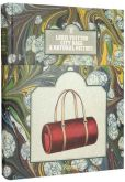 Book Cover Image. Title: Louis Vuitton City Bags:  A Natural History, Author: Jean-Claude Kaufmann