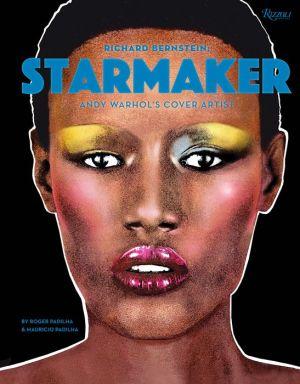 Book Richard Bernstein Starmaker: Andy Warhol's Cover Artist