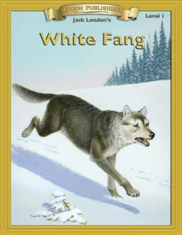 White Fang: With Student Activities