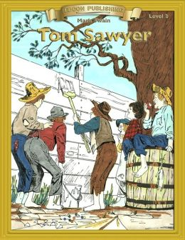 Tom Sawyer: With Student Activities