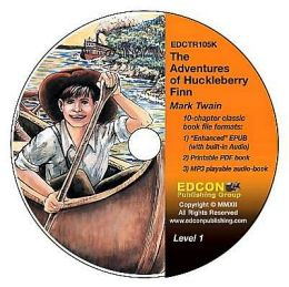 The Adventures of Huckleberry Finn: High-Interest Chapter Book and Audio Files (Digital Files on CD-ROM)