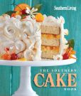 Book Cover Image. Title: The Southern Cake Book, Author: The Editors of Southern Living Magazine