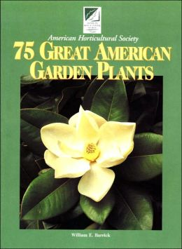 75 Great American Garden Plants