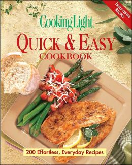 Cooking Light Quick and Easy Cookbook