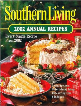Southern Living Annual Recipes 2002