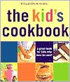 Williams-Sonoma The Kid's Cookbook: A great book for kids who love to cook