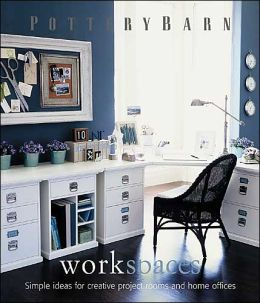 Pottery Barn: Workspaces