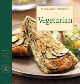 Williams-Sonoma The Best of the Kitchen Linrary: Vegetarian