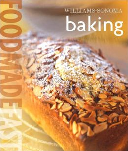 Williams-Sonoma: Baking: Food Made Fast