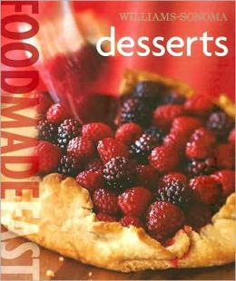 Desserts (Williams-Sonoma Food Made Fast Series)